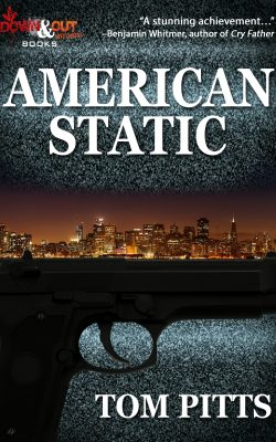 Buy a copy of American Static by Tom Pitts
